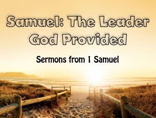 Samuel: The Leader God Provided