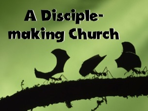 A Disciple-making Church