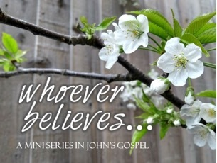 Whoever believes...